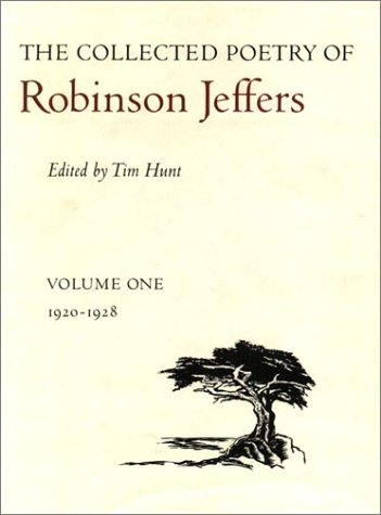 The Collected Poetry of Robinson Jeffers, Vol. 1