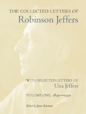 The Collected Letters of Robinson Jeffers, Vol 1