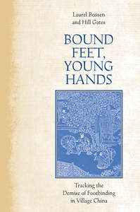 Bound Feet  Young Hands