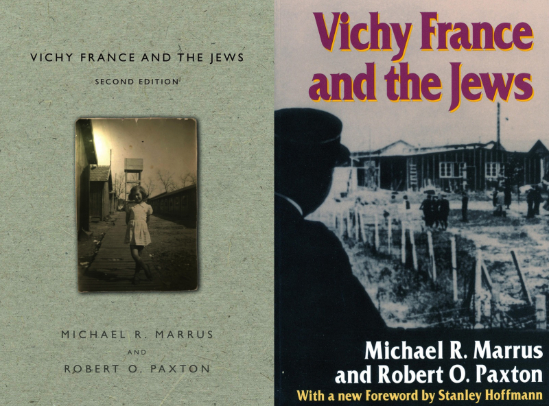 Vichy France and The Jews, Stanford University Press Second and First Editions