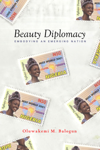 Beauty Diplomacy: Embodying an Emerging Nation