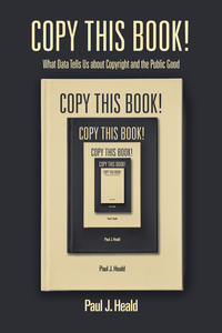 Copy This Book! What Data Tells Us about Copyright and the Public Good